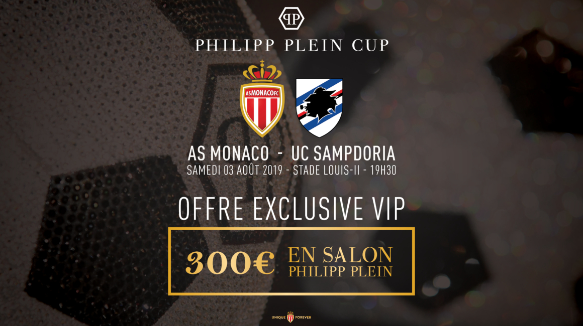 Offre VIP Philipp Plein Cup AS Monaco - Sampdoria