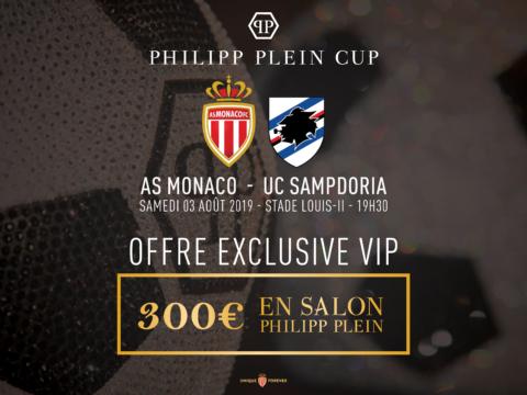 Offre VIP Philipp Plein Cup AS Monaco - Sampdoria