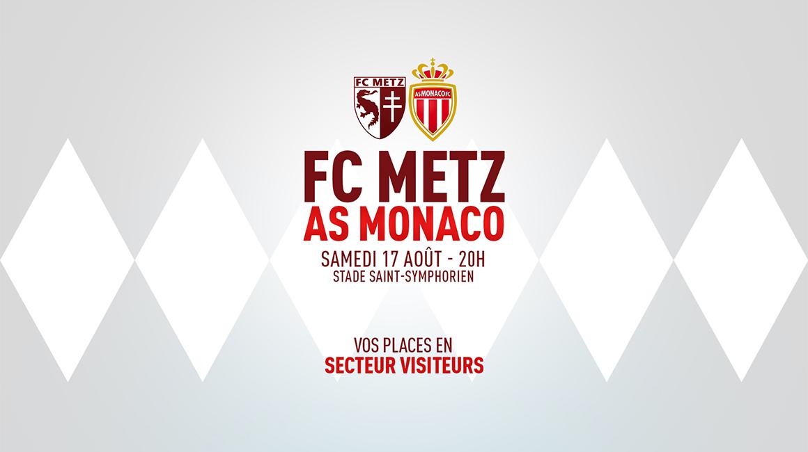 FC Metz - AS Monaco : infos billetterie