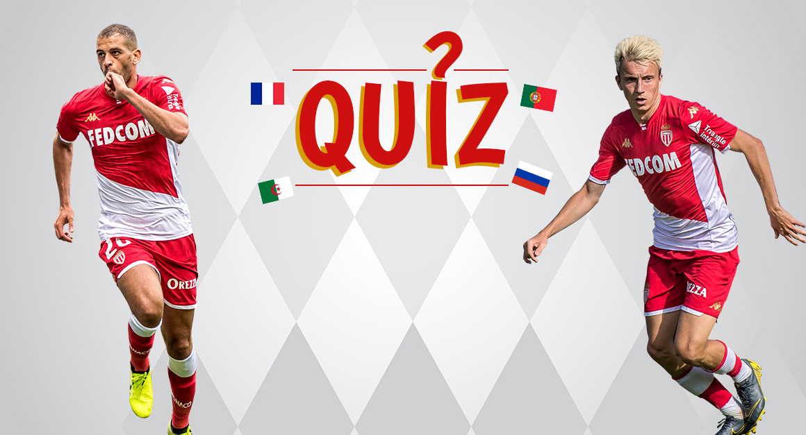 Test your knowledge of AS Monaco's internationals
