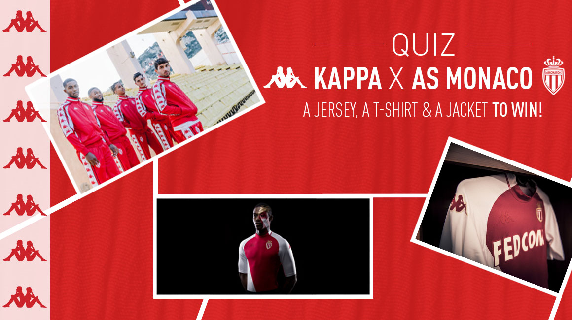 AS Monaco x Kappa quiz : your turn to win !