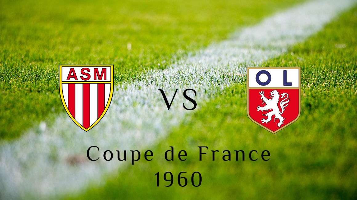 Coupe de France 1960, un 16e redoutable face à Lyon