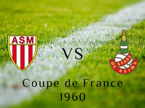 Coupe de France 1960 : Une finale avant l'heure
