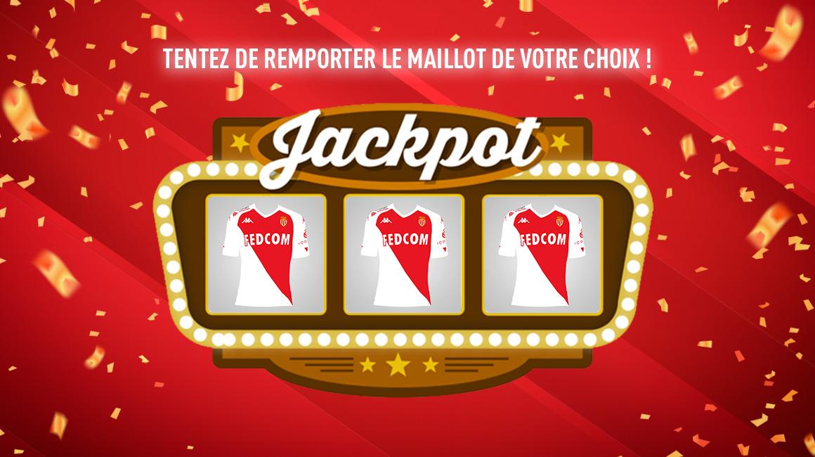 Un jackpot pour gagner le maillot de votre choix