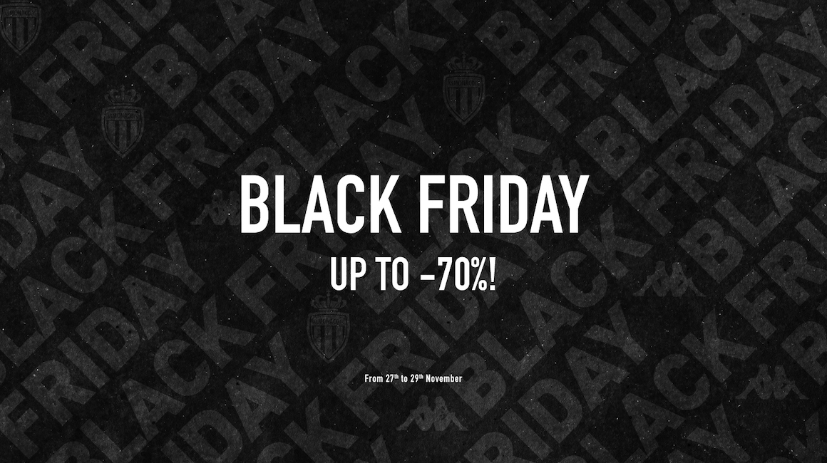 AS Monaco launches its Black Friday sale!