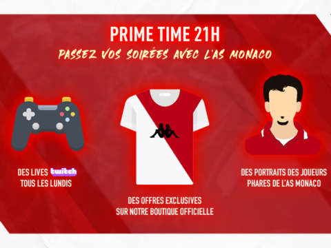 "L'AS Monaco se met en mode ""Prime Time"""