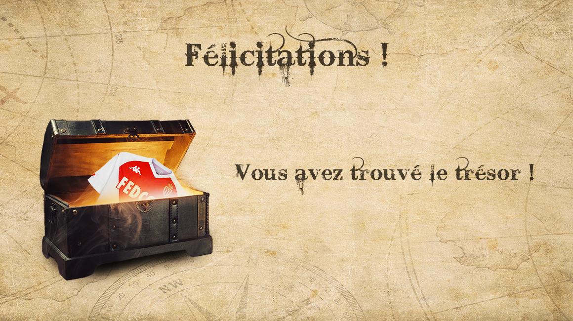 Félicitations, vous avez trouvé le trésor !