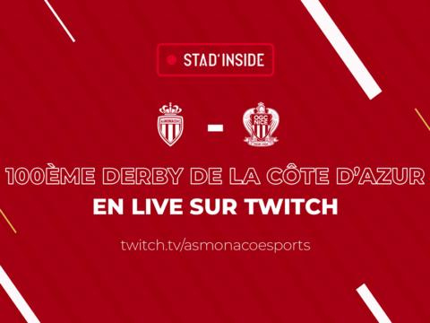 L'AS Monaco passe la deuxième sur Twitch avec Stad'Inside