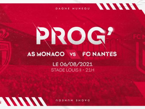 AS Monaco - FC Nantes programmé le vendredi 6 août à 21h