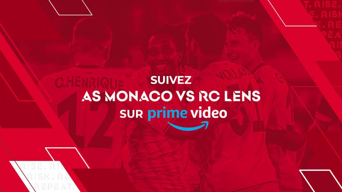 Comment regarder AS Monaco-Racing Club de Lens sur Prime Video ?